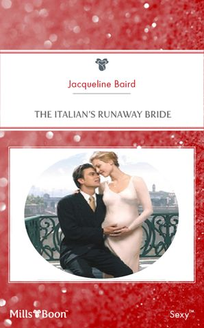 The Italian's Runaway Bride