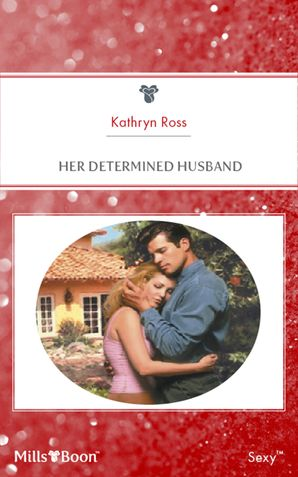 Her Determined Husband