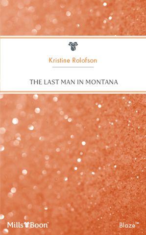 The Last Man In Montana