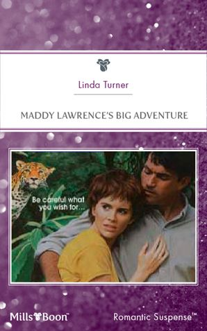 Maddy Lawrence's Big Adventure