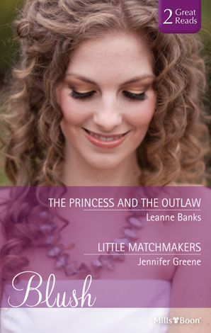 The Princess And The Outlaw/Little Matchmakers