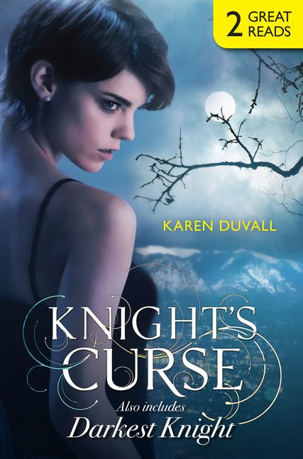 knight s curse and darkest knight knight s curse darkest knight duvall karen