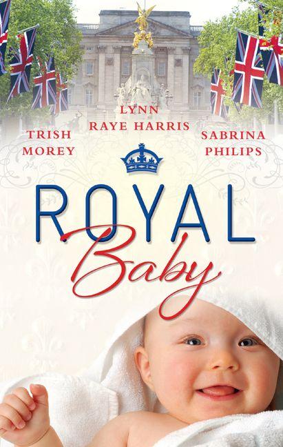 Royal Baby 3 Book Box Set Trish Morey Ebook