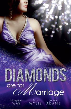 Diamonds Are For Marriage - 3 Book Box Set
