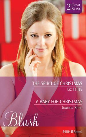 The Spirit Of Christmas/A Baby For Christmas