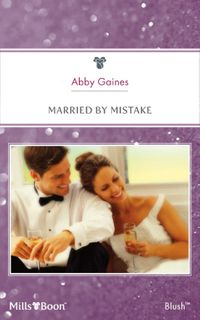 married-by-mistake
