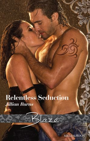 Relentless Seduction