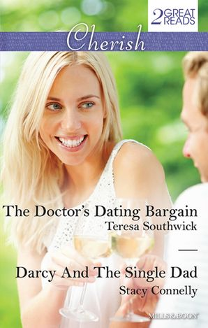 The Doctor's Dating Bargain/Darcy And The Single Dad