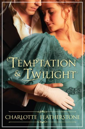 Temptation & Twilight