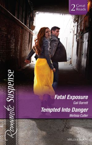 Fatal Exposure/Tempted Into Danger