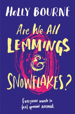 Cover image - Are We All Lemmings and Snowflakes?