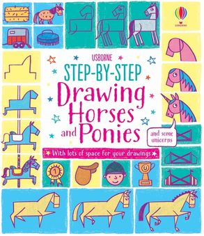Cover image - Step-by-Step Drawing Horses and Ponies
