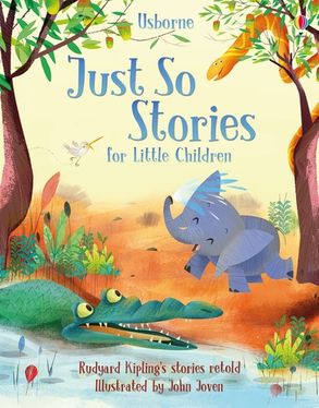 Cover image - Just So Stories for Little Children
