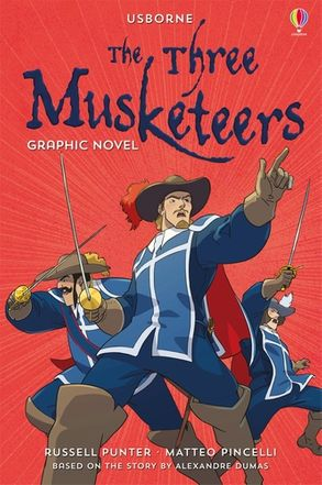 Cover image - Usborne Graphic: The Three Musketeers