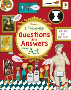 Cover image - Lift-The-Flap Questions and Answers about Art