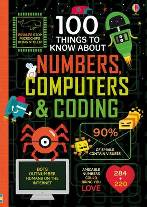 Cover image - 100 Things to Know About Numbers, Computers & Coding