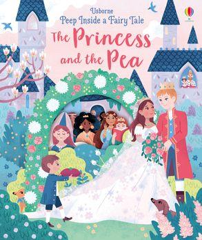 Cover image - Peep Inside a Fairy Tale Princess and the Pea