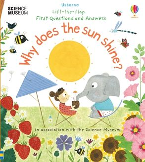 Cover image - Lift-the-Flap First Questions and Answers: Why Does the Sun Shine?
