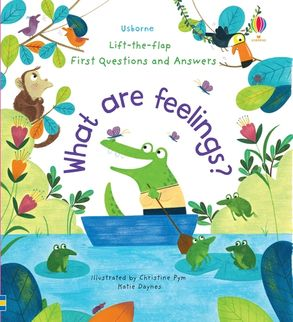 Cover image - Lift-The-Flap First Questions and Answers: What are Feelings?