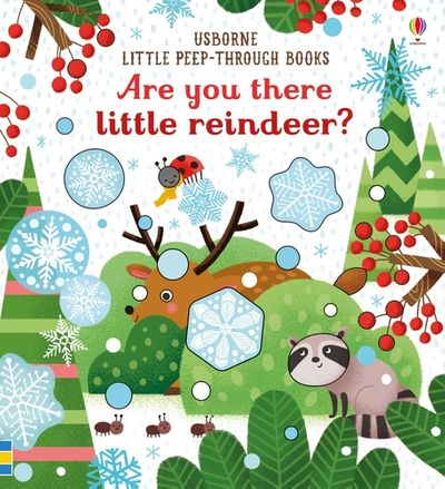 Little Peep-Through: Are You There Little Reindeer?