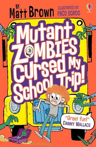 Mutant Zombies Cursed My School Trip