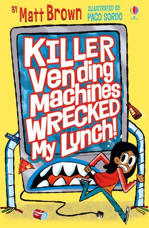 Cover image - Killer Vending Machines Wrecked My Lunch