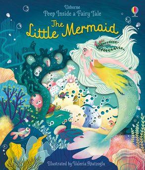 Cover image - Peep Inside A Fairy Tale The Little Mermaid