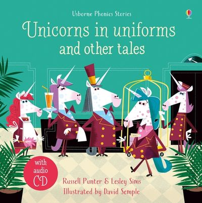 Unicorns in Uniforms and Other Tales