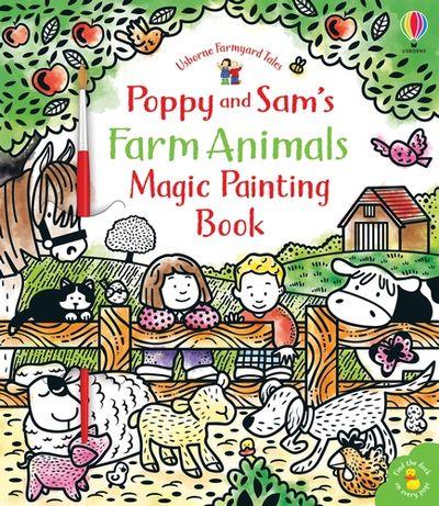 Farmyard Tales Poppy and Sam's Farm Animals Magic Painting