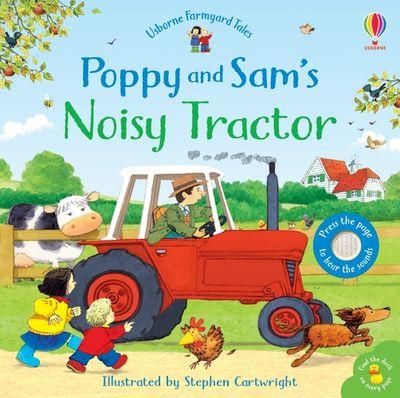 Farmyard Tales Poppy and Sam's Noisy Tractor