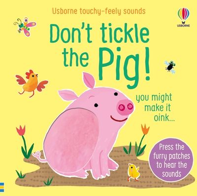 Don't Tickle The Pig!
