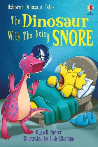 The Dinosaur With the Noisy Snore