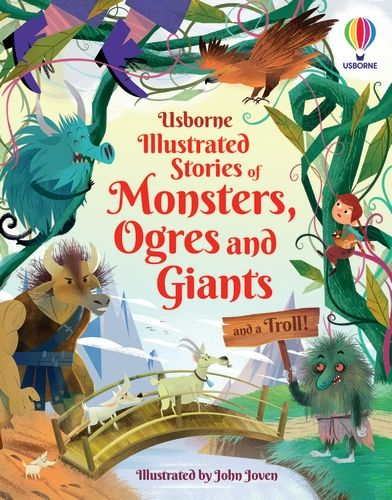 Illustrated Stories of Monsters, Ogres and Giants (and a Troll)