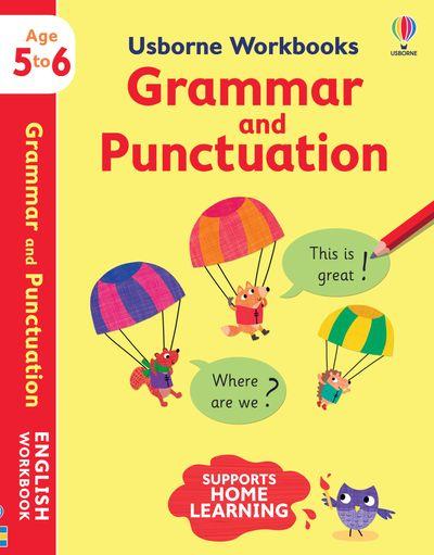 Key Skills Workbooks Grammar and Punctuation 5-6