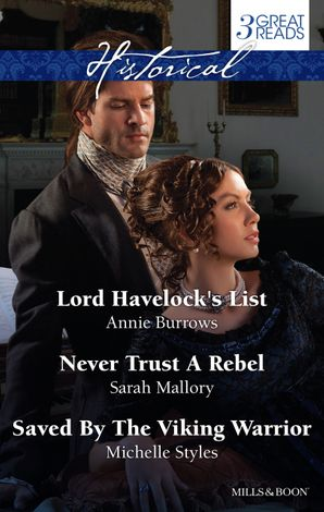 Lord Havelock's List/Never Trust A Rebel/Saved By The Viking War