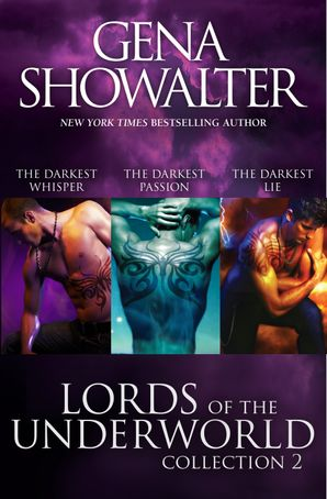 Lords Of The Underworld Bundle #2/The Darkest Whisper/The Darkest Passion/The Darkest Lie