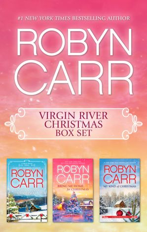 Robyn Carr Christmas Bundle/A Virgin River Christmas/Bring Me Home For Christmas/My Kind Of Christmas