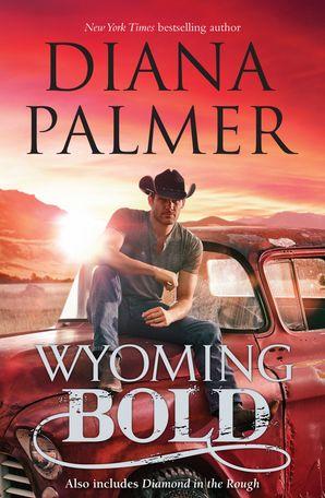 Wyoming Bold/Wyoming Bold/Diamond In The Rough