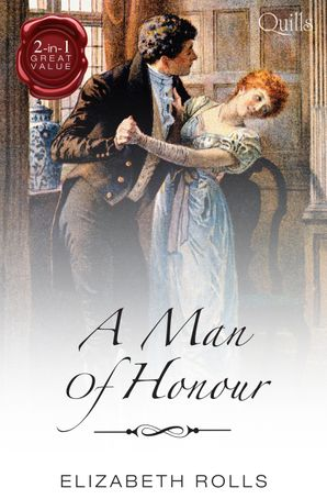 A Man Of Honour/The Dutiful Rake/The Unruly Chaperone