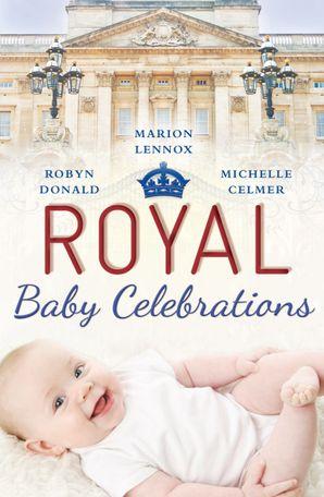Royal Baby Celebrations - 3 Book Box Set