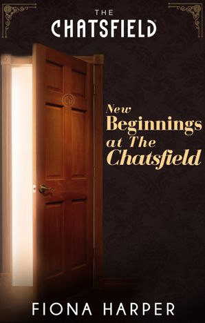 New Beginnings At The Chatsfield