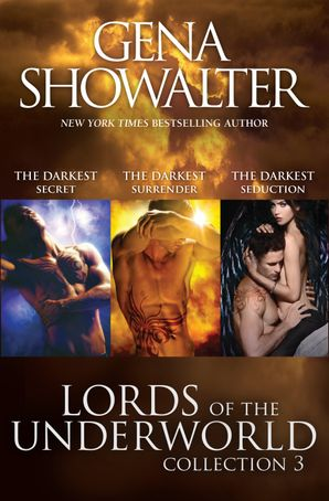 Lords Of The Underworld Bundle #3/The Darkest Secret/The Darkest Surrender/The Darkest Seduction