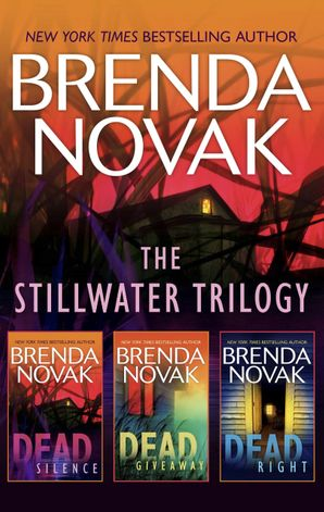 The Stillwater Trilogy/Dead Silence/Dead Giveaway/Dead Right