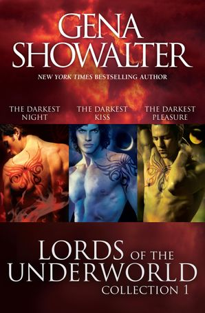 Lords Of The Underworld Bundle #1/The Darkest Night/The Darkest Kiss/The Darkest Pleasure