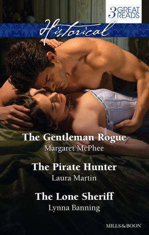 The Gentleman Rogue/The Pirate Hunter/The Lone Sheriff
