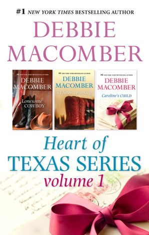 Debbie Macomber's Heart Of Texas Series Volume 1 - 3 Book Box Set
