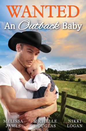 Wanted - An Outback Baby - 3 Book Box Set