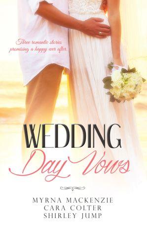 Wedding Day Vows - 3 Book Box Set