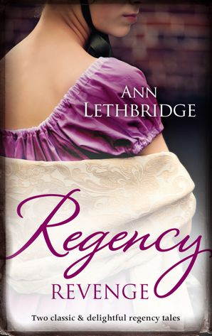 Regency Revenge/Wicked Rake, Defiant Mistress/Captured For The Captain's Pleasure