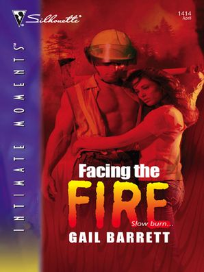 Facing The Fire